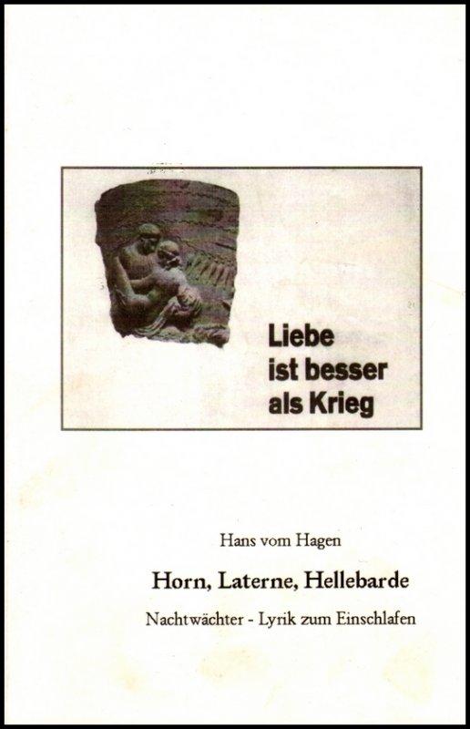 Horn, Laterne, Hellebarde